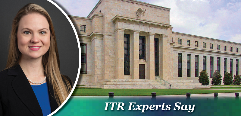 ITR Experts Say - Federal Reserve